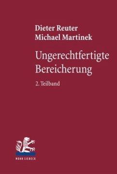 Ungerechtfertigte Bereicherung - Reuter, Dieter; Martinek, Michael