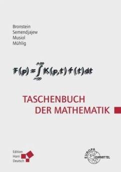 Taschenbuch der Mathematik (Bronstein) - Bronstein, Ilja N.; Mühlig, Heiner; Musiol, Gerhard; Semendjajew, Konstantin A.