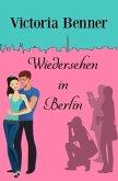Wiedersehen in Berlin
