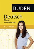 Deutsch in 15 Minuten - Diktat 5.-7. Klasse (eBook, PDF)