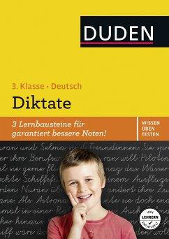 Wissen - Üben - Testen: Deutsch - Diktate, 3. Klasse (eBook, PDF) - Müller-Wolfangel, Ute; Holzwarth-Raether, Ulrike
