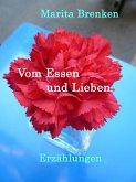 Vom Essen und Lieben (eBook, ePUB)