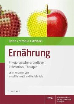 Ernährung (eBook, PDF) - Hahn, Andreas; Ströhle, Alexander; Wolters, Maike