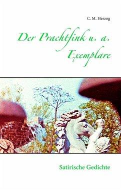 Der Prachtfink u. a. Exemplare - Herzog, C. M.