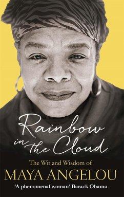 Rainbow in the Cloud - Angelou, Maya