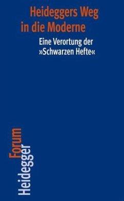 Heideggers Weg in die Moderne