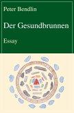 Der Gesundbrunnen (eBook, ePUB)