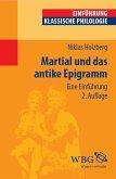 Martial und das antike Epigramm (eBook, PDF)