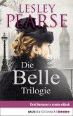 Die Belle Trilogie (eBook, ePUB)