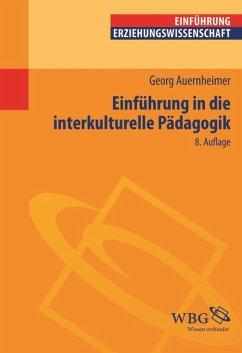 Einführung in die Interkulturelle Pädagogik (eBook, ePUB) - Auernheimer, Georg