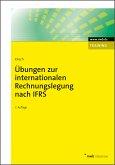 Übungen zur internationalen Rechnungslegung nach IFRS (eBook, ePUB)