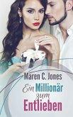 Ein Millionär zum Entlieben (eBook, ePUB)