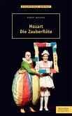 Mozart. Die Zauberflöte (eBook, ePUB)