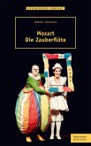 Mozart. Die Zauberflöte (eBook, PDF)