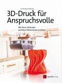 3D-Druck für Anspruchsvolle (eBook, ePUB)