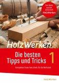 HolzWerken - Die besten Tipps und Tricks (eBook, PDF)