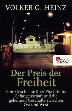 Der Preis der Freiheit (eBook, ePUB) - Heinz, Volker G.