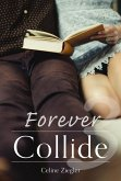 Forever Collide (eBook, ePUB)