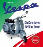 Vespa - Die Chronik des Kultrollers seit 1946
