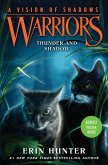 Warriors: A Vision of Shadows 02: Thunder and Shadow