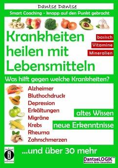 Krankheiten heilen mit Lebensmitteln. Was hilft...