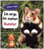 Hamster, Ich sorge für...