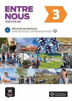 Entre nous 3 (B1). Livre de l'élève + cahier d'exercices + MP3-CD
