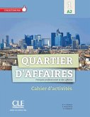 Quartier d'affaires 1. Cahier d'exercices
