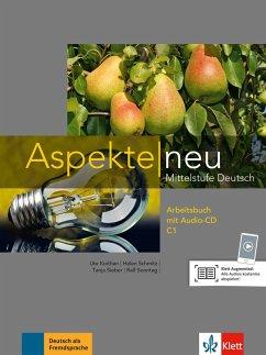 Aspekte neu C1. Arbeitsbuch mit Audio-CD - Koithan, Ute;Mayr-Sieber, Tanja;Schmitz, Helen