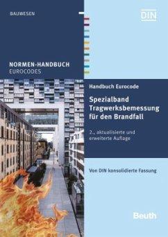 Handbuch Eurocode - Spezialband Tragwerksbemessung für den Brandfall
