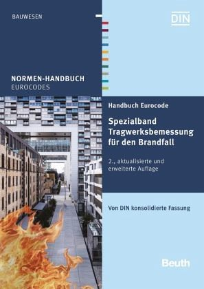 handbuch eurocode spezialband tragwerksbemessung f r den brandfall fachbuch. Black Bedroom Furniture Sets. Home Design Ideas
