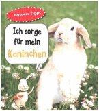 Kaninchen. Ich sorge für...