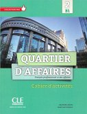Quartier d'affaires 2. Cahier d'exercices