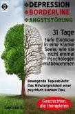 DEPRESSION - BORDERLINE - ANGSTSTÖRUNG