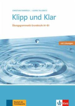 Klipp und Klar. Buch mit Lösungen - Fandrych, Christian;Tallowitz, Ulrike