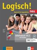 Logisch! Neu A1.1. Deutsch für Jugendliche. Arbeitsbuch mit Audio-Dateien zum Download