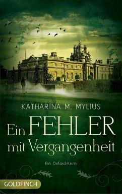 Ein Fehler mit Vergangenheit / Heidi Green und Frederick Collins Bd.3 (eBook, ePUB) - Mylius, Katharina M.