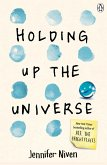 Holding Up the Universe (eBook, ePUB)