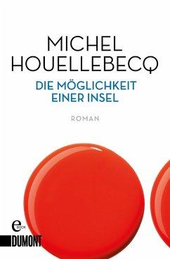 Die Möglichkeit einer Insel (eBook, ePUB) - Houellebecq, Michel