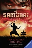 Der Schatten der Ninja / Samurai Secrets Bd.3 (eBook, ePUB)