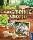 Meine Schnitzwerkstatt (eBook, PDF)