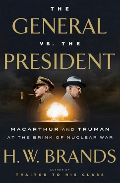 The General vs. the President - Brands, H.W.