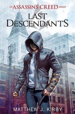 Last Descendants: An Assassin´s Creed Novel Series