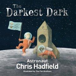 The Darkest Dark - Hadfield, Chris