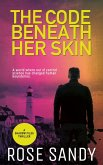 The Code Beneath Her Skin (The Shadow Files Thrillers, #1) (eBook, ePUB)