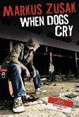 When Dogs Cry (eBook, ePUB)
