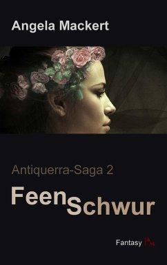 Feenschwur - Mackert, Angela