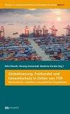 Globalisierung, Freihandel und Umweltschutz in Zeiten von TTIP