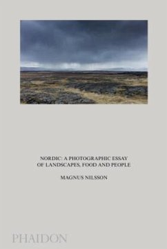 Nordic: A Photographic Essay of Landscapes, Foo...