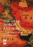 The Arab World and Iran